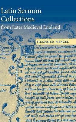 Latin Sermon Collections from Later Medieval England by Siegfried Wenzel