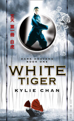 White Tiger (Dark Heavens #1) by Kylie Chan