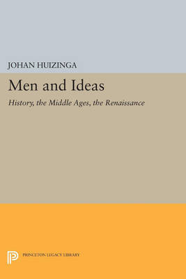 Men and Ideas by Johan Huizinga