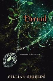 Eternal (Immortal) by Gillian Shields