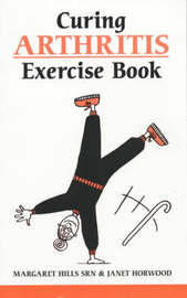 Curing Arthritis Exercise Book by Margaret Hills image