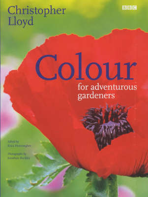 Colour for Adventurous Gardeners by Christopher Lloyd image