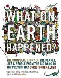 What on Earth Happened? by Christopher Lloyd