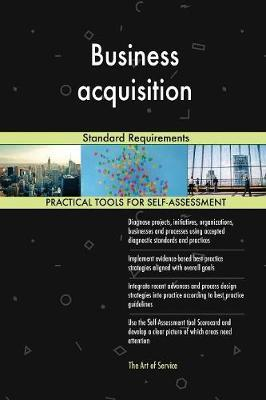 Business Acquisition Standard Requirements by Gerardus Blokdyk image