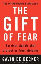 The Gift of Fear: Survival Signals That Protect Us from Violence by Gavin De Becker image