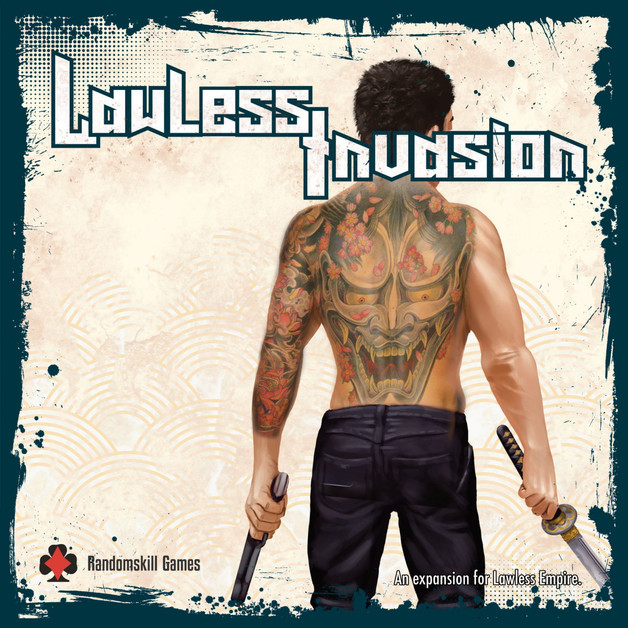 Lawless Empire: Lawless Invasion - Game Expansion