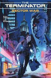 Terminator Sector War by Brian Wood