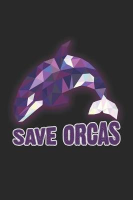 Save Orcas by Orca Publishing