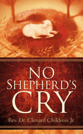 No Shepherd's Cry by Clenard Childress Jr. image