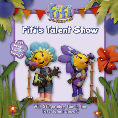 Fifi's Talent Show: Read-to-Me Scented Storybook
