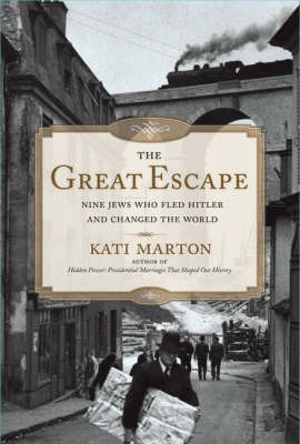 The Great Escape by Kati Marton