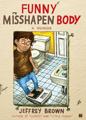 Funny Misshapen Body by Jeffrey Brown