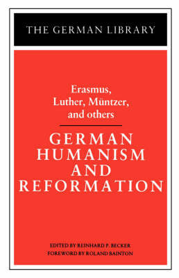 German Humanism and Reformation by Desiderius Erasmus