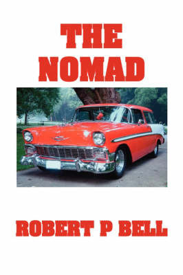 The Nomad by Robert P. Bell