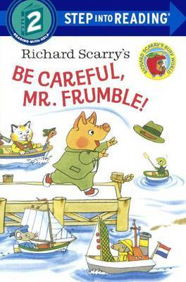 Richard Scarry's Be Careful, Mr. Frumble! by Richard Scarry image