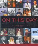 On This Day: Landmark Events in Popular Culture by Sandra Hall