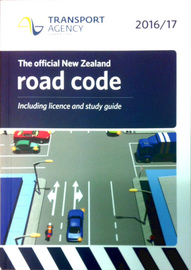 The Official New Zealand Road Code 2016/17 by NZ Transport Agency
