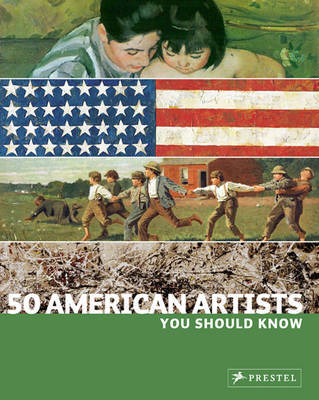 50 American Artists You Should Know by Debra N. Mancoff