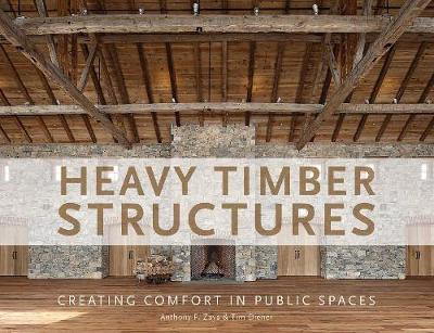 Heavy Timber Structures by Anthony F. Zaya image