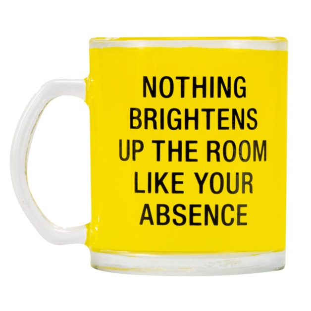 Say What: Glass Mug - Brightens Up The Room (Yellow)