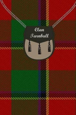 Clan Turnbull Tartan Journal/Notebook by Clan Turnbull