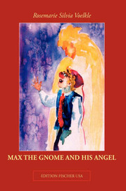 Max the Gnome and His Angel by Rosemarie Silvia Voelkle image