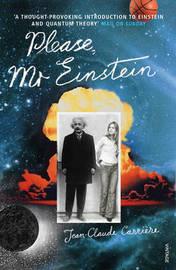 Please, Mr Einstein by Jean-Claude Carriere image