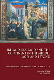 Ireland, England and the Continent in the Middle Ages and Beyond