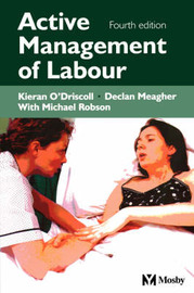 Active Management of Labour by Kieran O'Driscoll