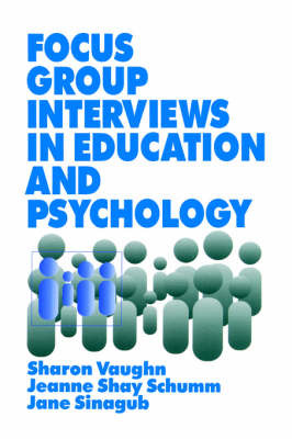 Focus Group Interviews in Education and Psychology by Sharon R Vaughn image