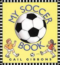 My Soccer Book by Gail Gibbons image