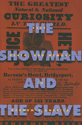 The Showman and the Slave by Benjamin Reiss image