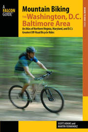 Mountain Biking the Washington D.C./Baltimore Area by Scott Adams