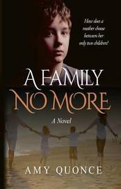 A Family No More by Amy Quonce