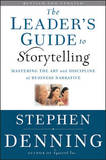 The Leader's Guide to Storytelling by Stephen Denning