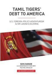 Tamil Tigers' Debt to America by Daya Gamage image