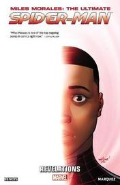 Miles Morales: Ultimate Spider-man Volume 2 - Revelations by Brian Michael Bendis