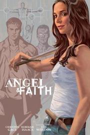 Angel And Faith: Season Nine Library Edition Volume 3 by Joss Whedon