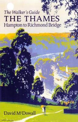 The Thames from Hampton to Richmond Bridge by David McDowall