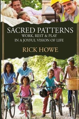 Sacred Patterns by Rick Howe