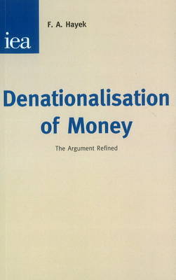 Denationalisation of Money by F.A. Hayek image