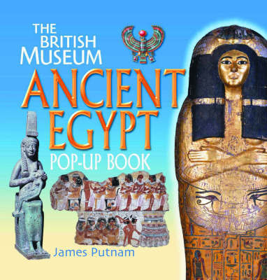 Ancient Egypt Pop-Up Book by James Putnam