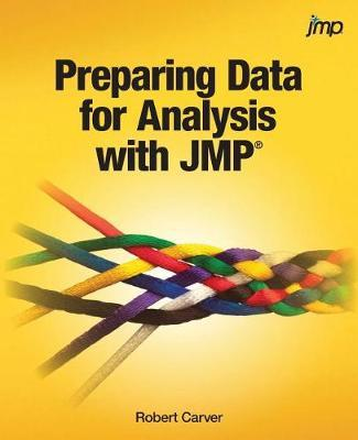 Preparing Data for Analysis with Jmp by Robert Carver image