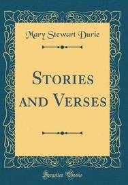Stories and Verses (Classic Reprint) by Mary Stewart Durie image