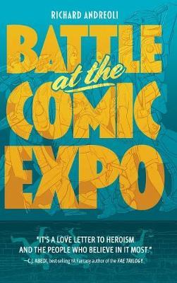 Battle at the Comic Expo by Richard Andreoli