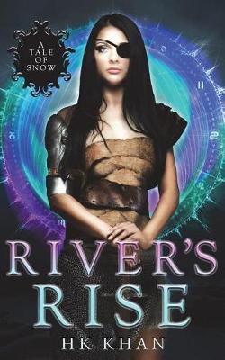 River's Rise by Hk Khan