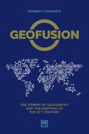 Geofusion by Norbert Csizmadia