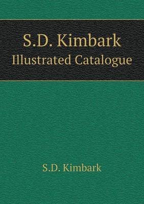 S.D. Kimbark Illustrated Catalogue by S D Kimbark image