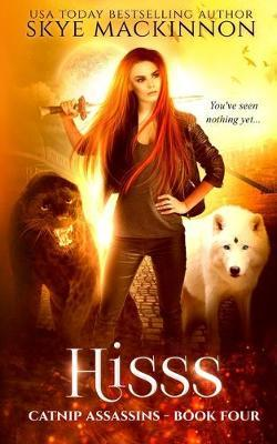 Hisss by Skye Mackinnon