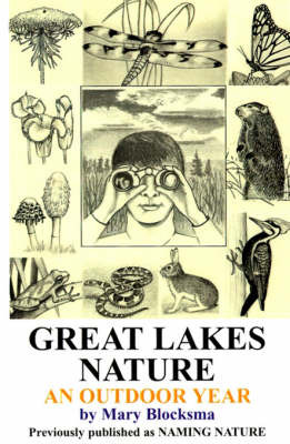 Great Lakes Nature: An Outdoor Year by Mary Blocksma image